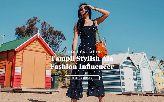 5 Fashion Hacks Tampil Stylish Ala Fashion Influencer